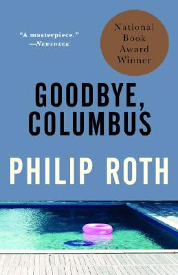 Goodbye, Columbus By Roth, Philip